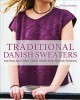 Traditional Danish sweaters : 200 stars and other classic motifs from historic sweaters