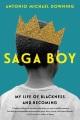 Saga boy : my life of blackness and becoming
