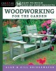 Woodworking for the garden : 16 easy-to-build step-by-step projects