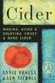 Cider : making, using & enjoying sweet & hard cider