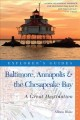 Baltimore, Annapolis & the Chesapeake Bay : a great destination : a complete guide