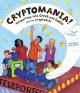 Cryptomania! : teleporting into Greek and Latin with the CryptoKids