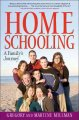 Homeschooling : a family's journey