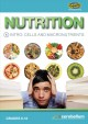 Nutrition. 1, Intro : cells and macronutrients