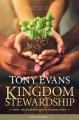 Kingdom stewardship : managing all of life under God's rule