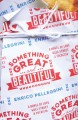 Something great and beautiful : a novel of love, Wall Street, and focaccia