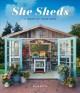 She sheds : a room of your own