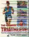 The 12-week triathlete : train for a triathlon in just 12 weeks