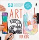 Art lab for kids : 52 creative adventures in drawing, painting, printmaking, paper, and mixed media-for budding artists of all ages