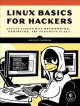Linux basics for hackers : getting started with networking, scripting, and security in Kali