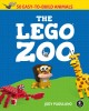 The LEGO zoo : 50 easy-to-build animals