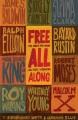Free all along : the Robert Penn Warren civil rights interviews