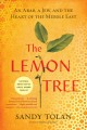 The lemon tree :[book group in a bag] an Arab, a Jew, and the heart of the Middle East