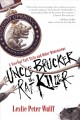 Uncle Brucker the rat killer : a novel of tall tails and other dimensions
