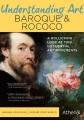 Understanding art. Baroque & Rococo