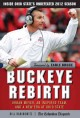 Buckeye rebirth : Urban Meyer, an inspired team, and a new era at Ohio State