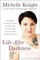 Life after darkness : finding healing and happiness after the Cleveland kidnappings
