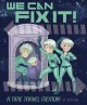 We can fix it : a time travel memoir
