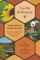 Top-bar beekeeping : organic practices for honeybee health