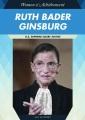 Ruth Bader Ginsburg : U.S. Supreme Court justice