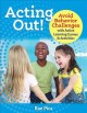 Acting out! : avoid behavior challenges with active learning games and activities