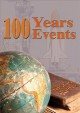 100 years, 100 events. The 1980