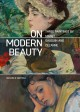 On modern beauty : three paintings by Manet, Gauguin, and Cezanne