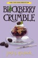 Blackberry crumble : a culinary mystery