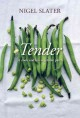 Tender : a cook and his vegetable patch