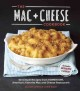 The mac + cheese cookbook : 50 simple recipes from Homeroom, America's favorite mac and cheese restaurant