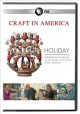Craft in America. Holidays