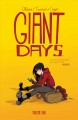 Giant days. Volume one