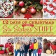 12 days of Christmas with Six Sisters' Stuff : 144 ideas for traditions, homemade gifts, recipes, and more