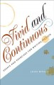 Vivid & continuous : essays and exercises for writing fiction