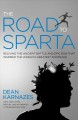 The road to Sparta : reliving the ancient battle and epic run that inspired the world's greatest footrace