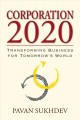 Corporation 2020 : transforming business for tomorrow