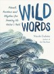 Wild words : rituals, routines, and rhythms for braving the writer's path