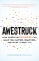 Awestruck : how embracing wonder can make you happier, healthier, and more connected