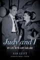 Judy and I : my life with Judy Garland