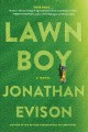 Lawn boy : a novel