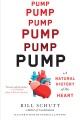 Pump : a natural history of the heart