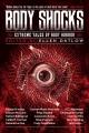 Body Shocks : Extreme Tales of Body Horror