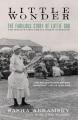 Little Wonder : The Fabulous Story of Lottie Dod, the World's First Female Sports Superstar