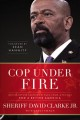 Cop under fire: moving beyond hashtags of race, crime & politics for a better America