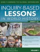 Inquiry-based lessons in world history : early humans to global expansion