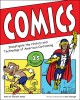 Comics : investigate the history and technology of American cartooning