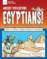 Ancient civilizations Egyptians!