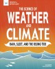 Science of weather and climate : rain, sleet, and the rising tide