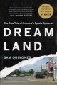 Dreamland :[book group in a bag] the true tale of America's opiate epidemic