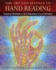The art and science of hand reading : classical methods for self-discovery through palmistry